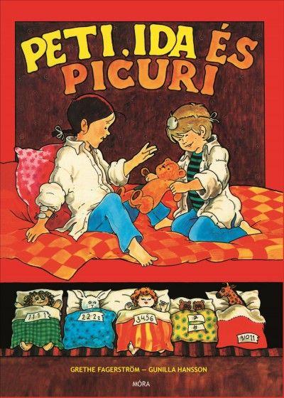 Könyv: Peti, Ida és Picuri (Grethe Fagerström - Gunilla Hansson)