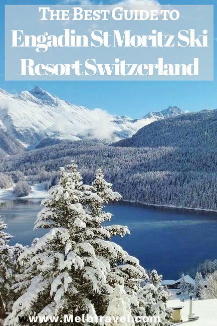 The Best Guide to Engadin St Moritz Ski Resort #Switzerland #skiresort #skiing #myswitzerlanduk - MelbTravel