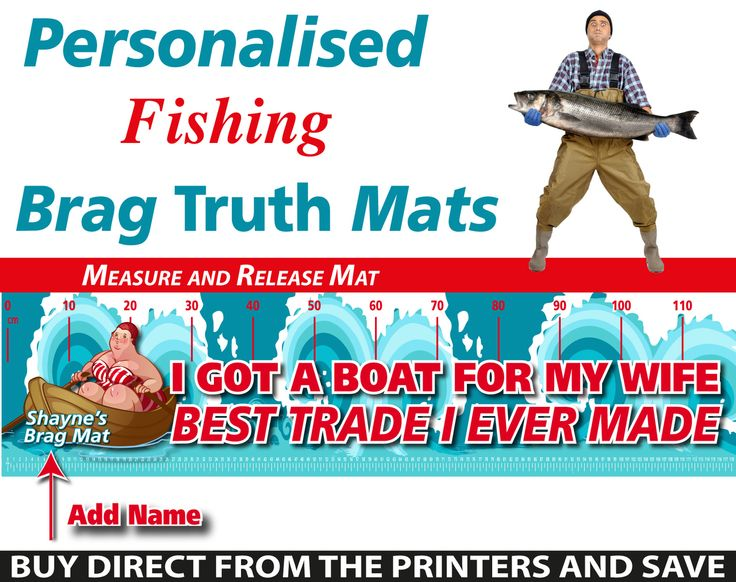 Wholesale Printers,  - Personalised Fishing Wife Swap Brag Truth Measure and Release Mat, $19.95 (http://www.wholesaleprinters.com.au/personalised-fishing-wife-swap-brag-truth-measure-and-release-mat/)