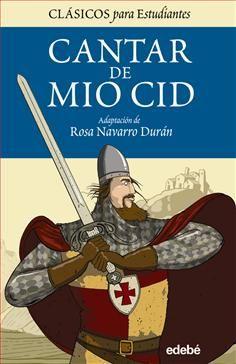 Las aventuras del Cid Campeador, héroe castellano.