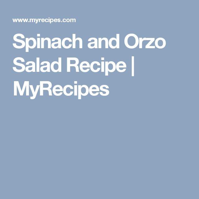 Spinach and Orzo Salad Recipe | MyRecipes