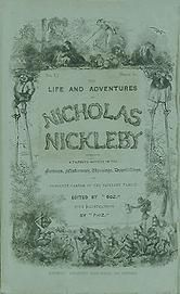 The Life And Adventures Of Nicholas Nickleby Synopsis Nicholas Nickleby; or, The Life and Adventures of Nicholas Nickleby is a novel by Charles Dickens. Originally published as a serial from 1838 to 1839, it was Dickens' third novel. The novel centers on the life and adventures of Nicholas Nickleby, a young man who must support his mother and sister after his father dies. His Uncle Ralph, who thinks Nicholas will never amount to anything, plays the role of principal antagonist.
