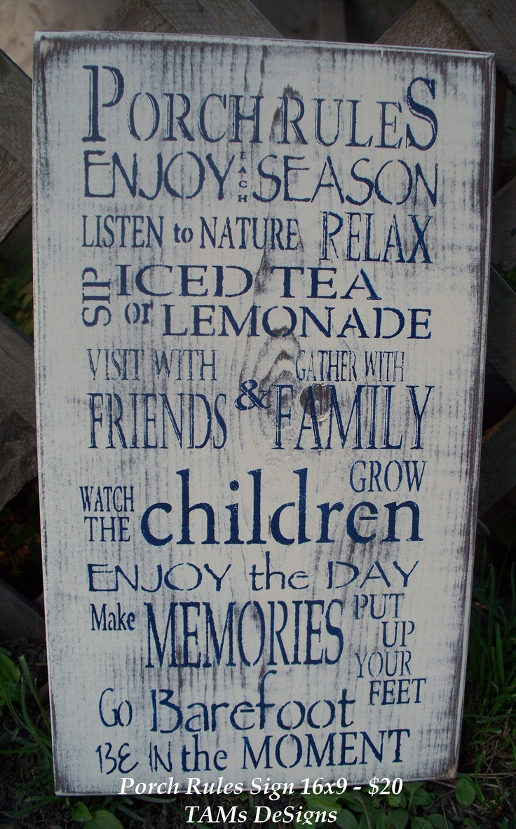 Best 25 Porch Rules Sign Ideas On Pinterest Porch Signs