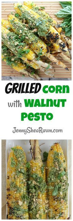 Grilled Corn with Walnut Pesto. Grilled sweet corn on the cob smeared generously with a bright green, garlicky walnut pesto and topped with crushed walnuts for a fun, summery twist on street corn.  Summer Recipes | Grilling Recipes | Healthy Grilling Recipes | Grilled Corn | Grilled Corn Recipes | Grilled Veggie Recipes | Pesto Recipes | Summer Party Recipes | BBQ Recipes | Grilling  Sponsored by: California Walnuts @CAWalnuts