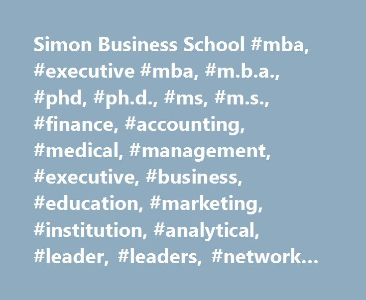 Simon Business School #mba, #executive #mba, #m.b.a., #phd, #ph.d., #ms, #m.s., #finance, #accounting, #medical, #management, #executive, #business, #education, #marketing, #institution, #analytical, #leader, #leaders, #network #recruitment #events http://south-carolina.remmont.com/simon-business-school-mba-executive-mba-m-b-a-phd-ph-d-ms-m-s-finance-accounting-medical-management-executive-business-education-marketing-institution-analytical/  # Simon Ranks No. 2 in Finance and No. 5 in…