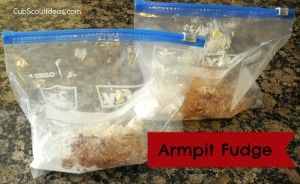 Armpit Fudge - Boys will love it for the sheer gross factor!  This will make a fun Cub Scout den activity.