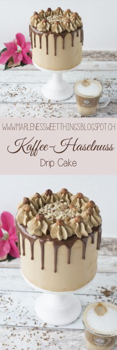 Kaffee-Haselnuss Drip Cake - Coffee Nut Drip Cake