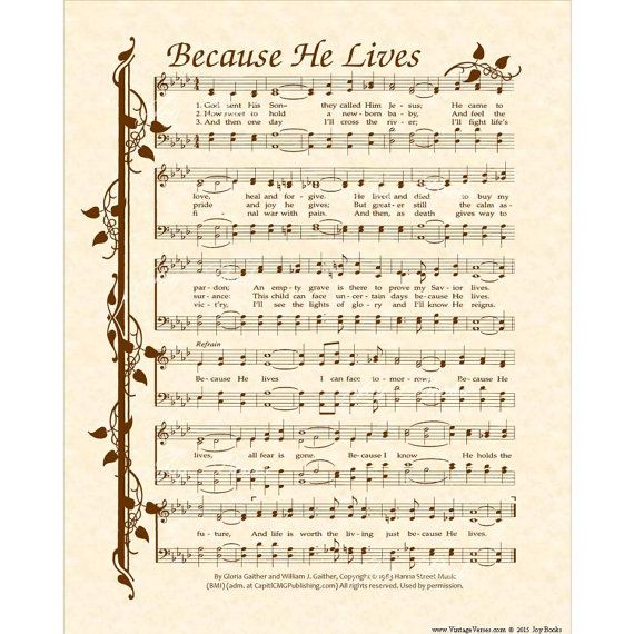BECAUSE HE LIVES I Can Face Tomorrow - Custom Christian Home Decor - Hymn Wall Art Print - Inspirational Wall Art - Natural Parchment Sepia