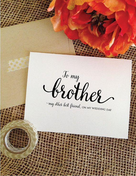 To My Brother On Wedding Day Card Of The Bride Gift Gifts For