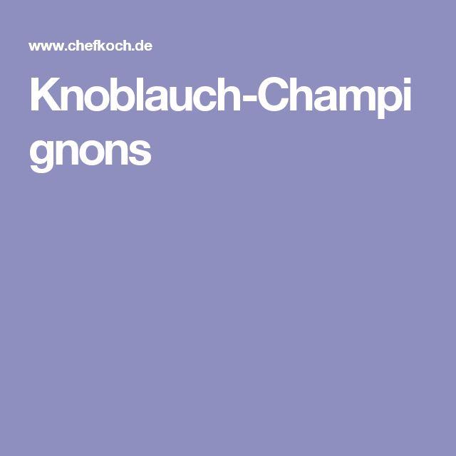 Knoblauch-Champignons
