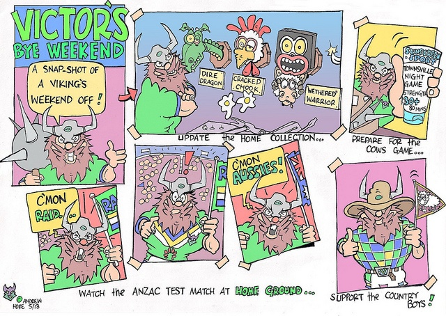 How Victor the Viking spent the #Canberra #Raiders bye weekend! This week's cartoon.