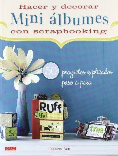 http://www.lamardewashitapes.es/lamardewashitapes/2501150/hacer-y-decorar-mini-albumes-de-scrapbooking.html