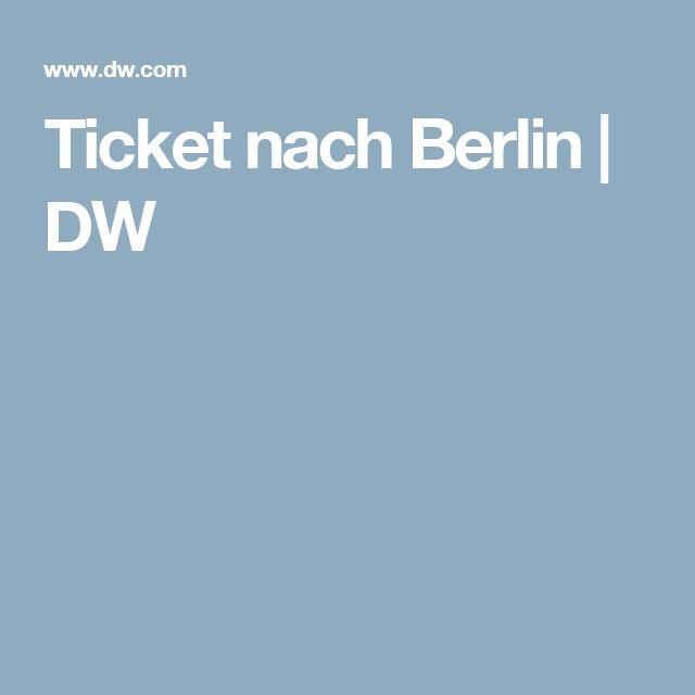 Ticket nach Berlin | DW