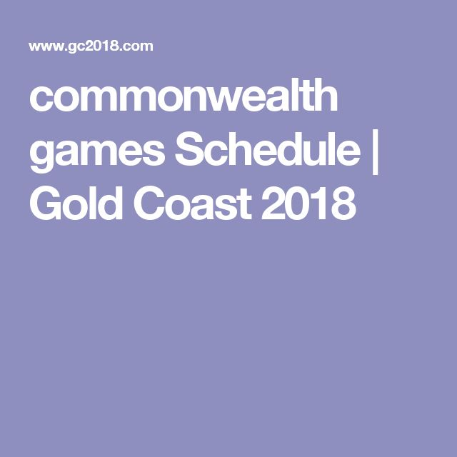 commonwealth games Schedule | Gold Coast 2018