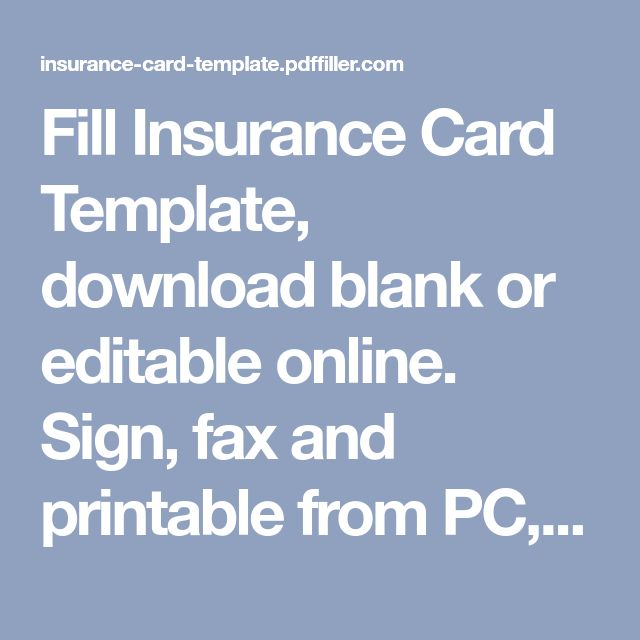 Fill Insurance Card Template Download Blank Or Editable Online