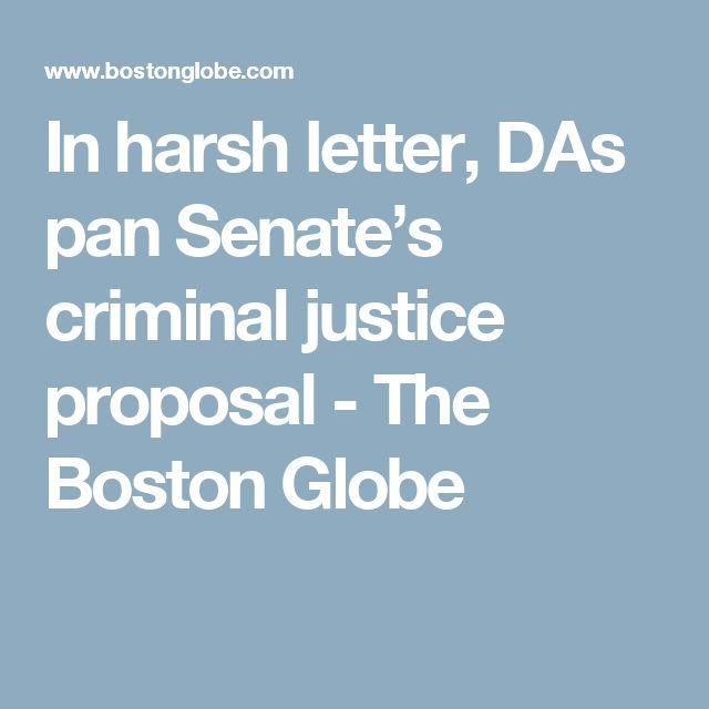 In harsh letter, DAs pan Senate's criminal justice proposal - The Boston Globe