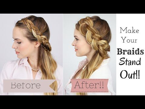 How to Make Your Braids Stand Out! the perfect tutorial for anyone who loves braids!