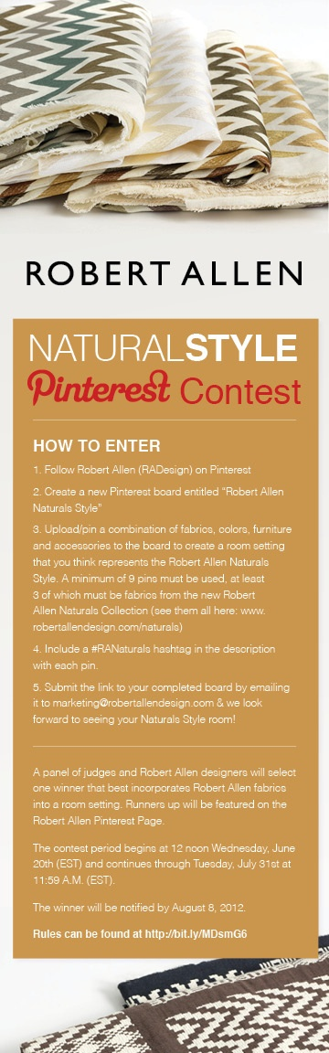 Join us for our first themed Pinterest contest! Show us your Naturals Style and be entered to win a $ 1000 gift certificate to SpaFinder. View the collection here: www.robertallendesign.com/Collections/ViewCollection_3.aspx  Contest Rules & Regulations: http://image.robertallendesign.com/RA/media/Downloads/contest/Pinterest%20Contest%20Rules%20and%20Regulations2.pdf #RANaturals: Gift Certificates, 1000 Gifts, Style Pinterest, Style Contest, Natural Styles, Gifts Certificates
