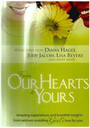 From Our Hearts to Yours -Women revealing God's lo