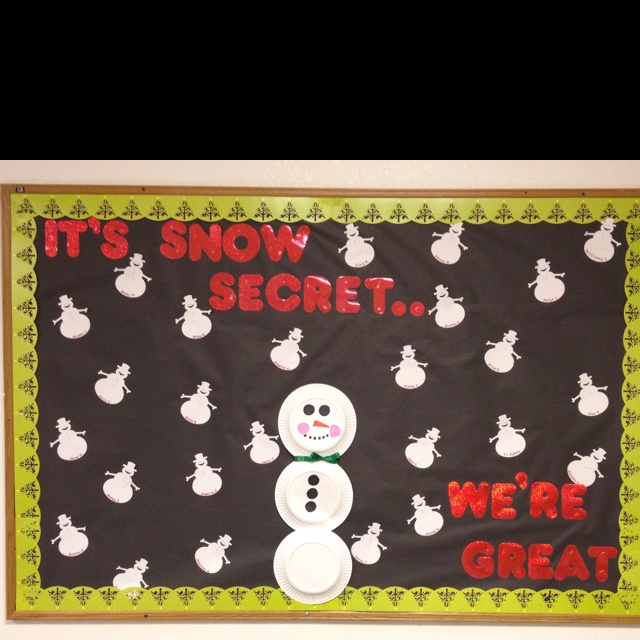 Holiday bulletin board!  Its Snow Secret - Jesus is Great!