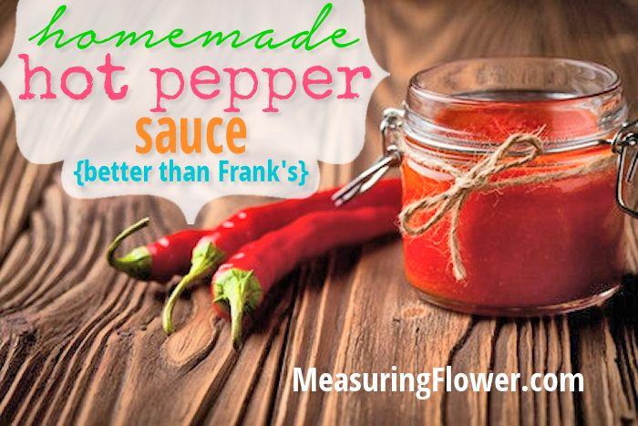 Homemade Hot Pepper Sauce {Tastes Better Than Frank's Red Hot Sauce!}