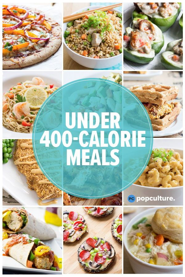 40 Healthy Dinners Under 400 Calories Meals Under 400 Calories 400 Calorie Meals Low Calories Vegetarian