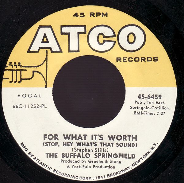 The Buffalo Springfield For What It S Worth 1966 Stephen Stills For What It S Worth Pop Rocks