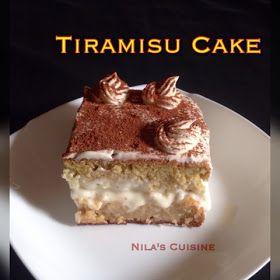 Nilas Cuisine: Italian Tiramisu Cake Recepie