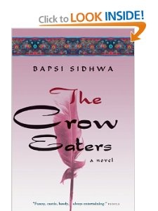 Amazon.com: The Crow Eaters: A Novel (9781571310507): Bapsi Sidhwa: Books