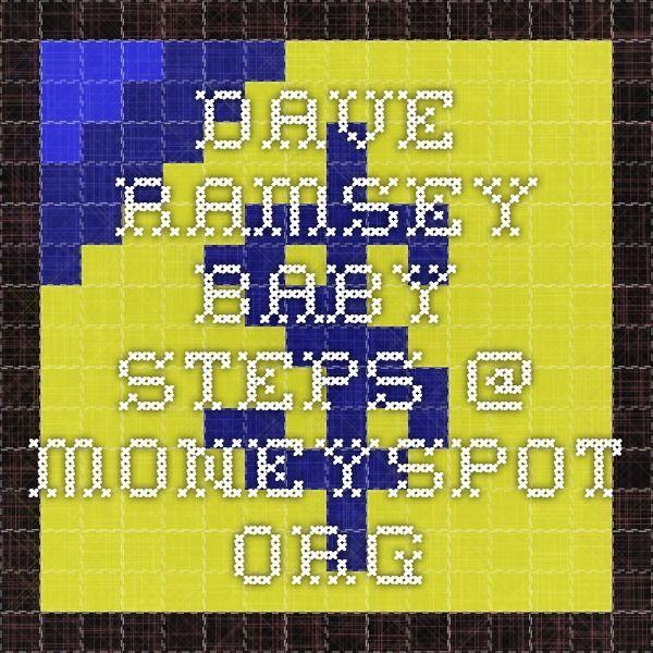 Dave Ramsey – Baby Steps @ Moneyspot.org – #Baby #…