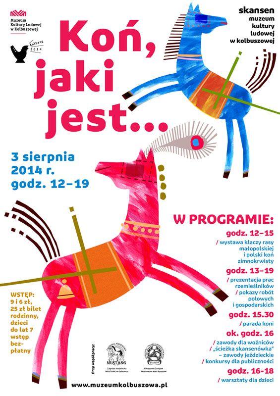 Koń, jaki jest... wystawa klaczy rasy małopolskiej i polski koń zimnokrwisty, zawody dla woźniców, pokazy prac polowych oraz fantastyczne konkursy w tym wspinanie się na słupa.