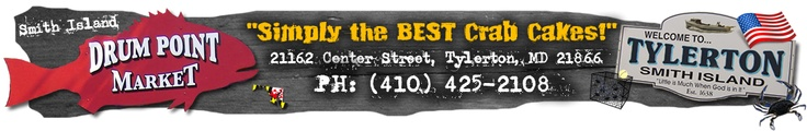 Drum Point Market – Tylerton, MD – Smith Island | Your Favorite place to get the best crab cakes in the world!!!