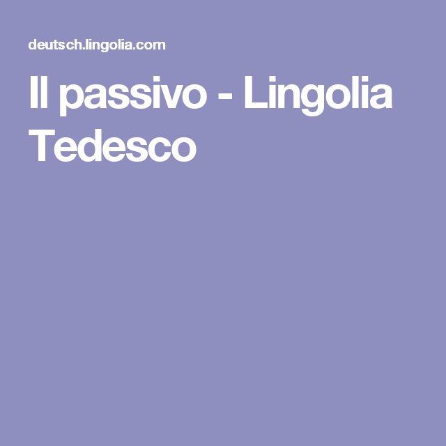 Il passivo - Lingolia Tedesco