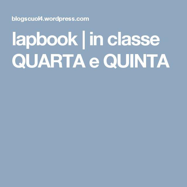 lapbook | in classe QUARTA e QUINTA