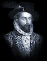 SIR WALTER RALEIGH 1552 - 1618 Famous for : The  Discovery of Guiana and establishing the Virginia colony of Roanoke Island in 1584