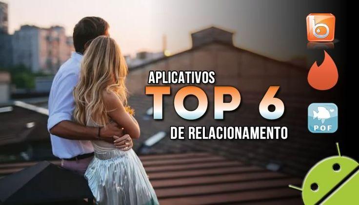 Top 6 aplicativo de relacionamento para android