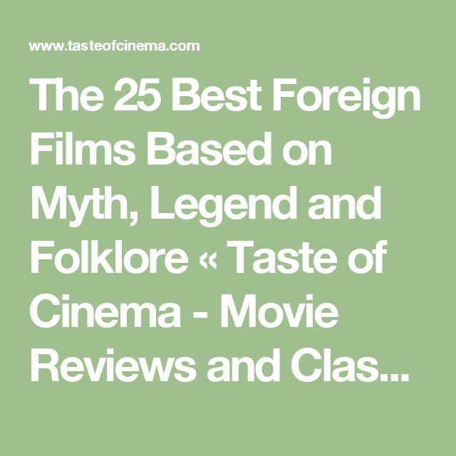 best foreign films based myth legend folklore