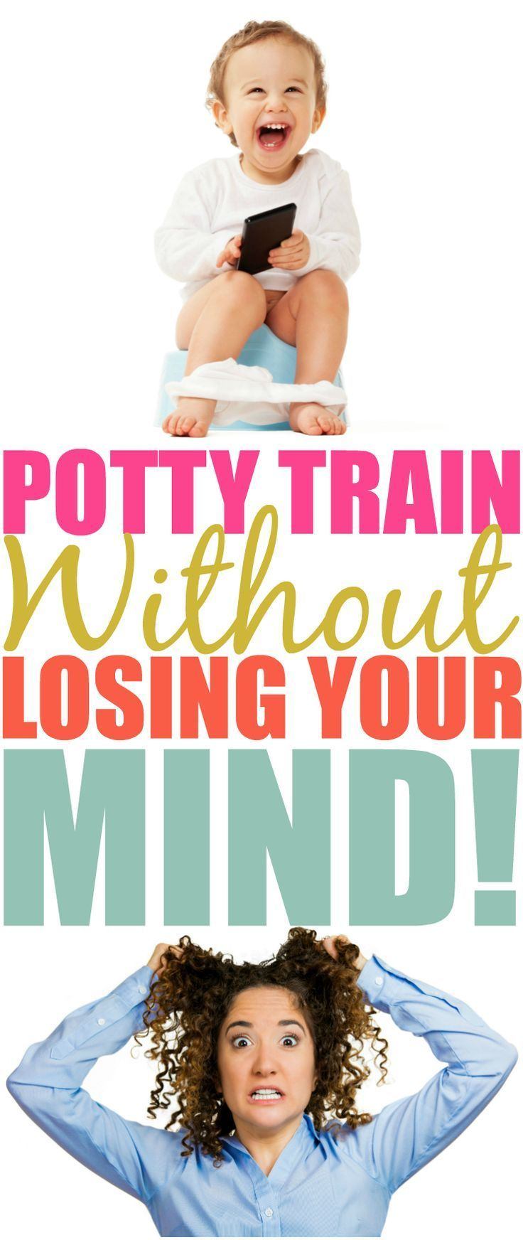 Potty Train Without Losing Your Mind