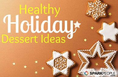 Healthy Holiday Desserts via @SparkPeople