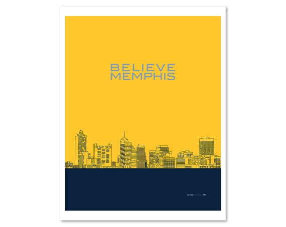 "NBA Playoffs inspired art. Memphis Grizzlies Basketball chant ""Believe Memphis"" over a line drawing of the Memphis City skyline."