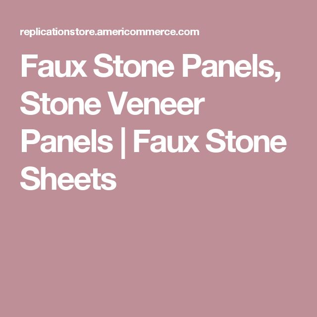 Faux Stone Panels, Stone Veneer Panels | Faux Stone Sheets