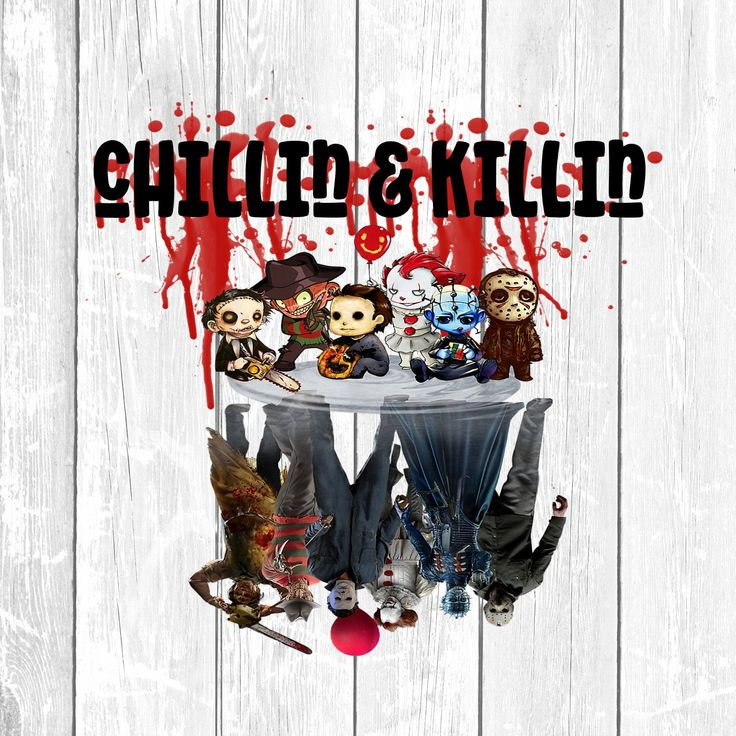 Chillin and Killin Sublimation, Horror Movie PNG Clipart