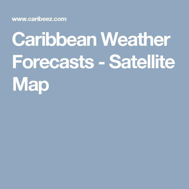 Caribbean Weather Forecasts - Satellite Map