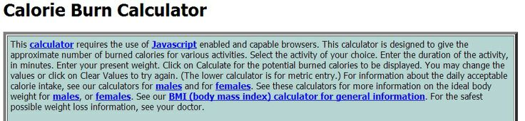 This calculator is designed to give the approximate number of burned calories for various activities. http://www.csgnetwork.com/caloriesactburned.html