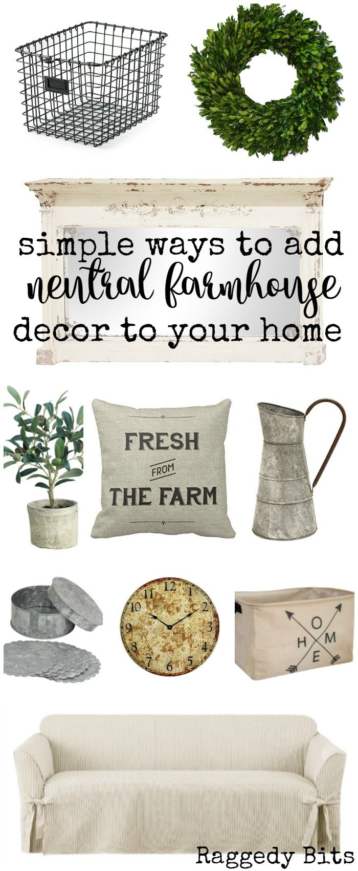 Sharing ways to easily add Neutral Farmhouse Decor to your home | www.raggedy-bits.com