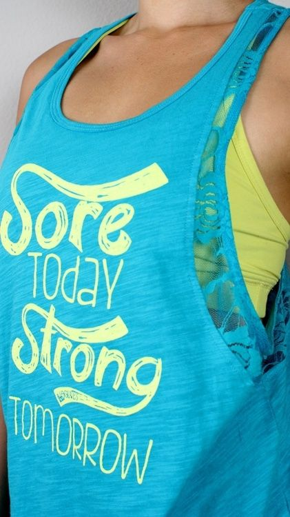 Sore Today Strong Tomorrow I Love This Tank