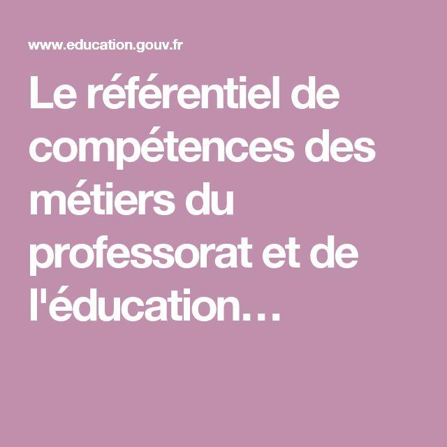 Le référentiel de compétences des métiers du professorat et de l'éducation…