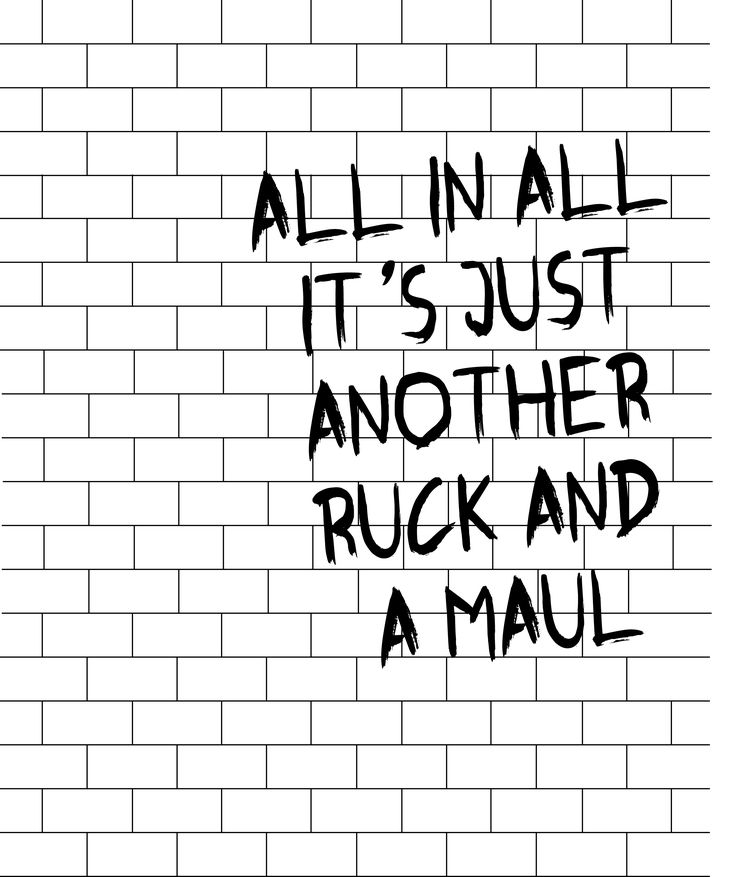 it's just another ruck and a maul #rugby #pinkfloyd mix of 2 of my favourite things