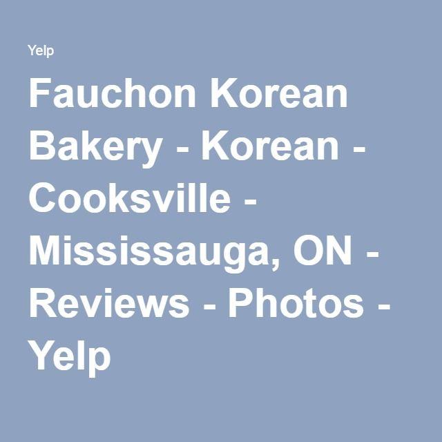 Fauchon Korean Bakery - Korean - Cooksville - Mississauga, ON - Reviews - Photos - Yelp