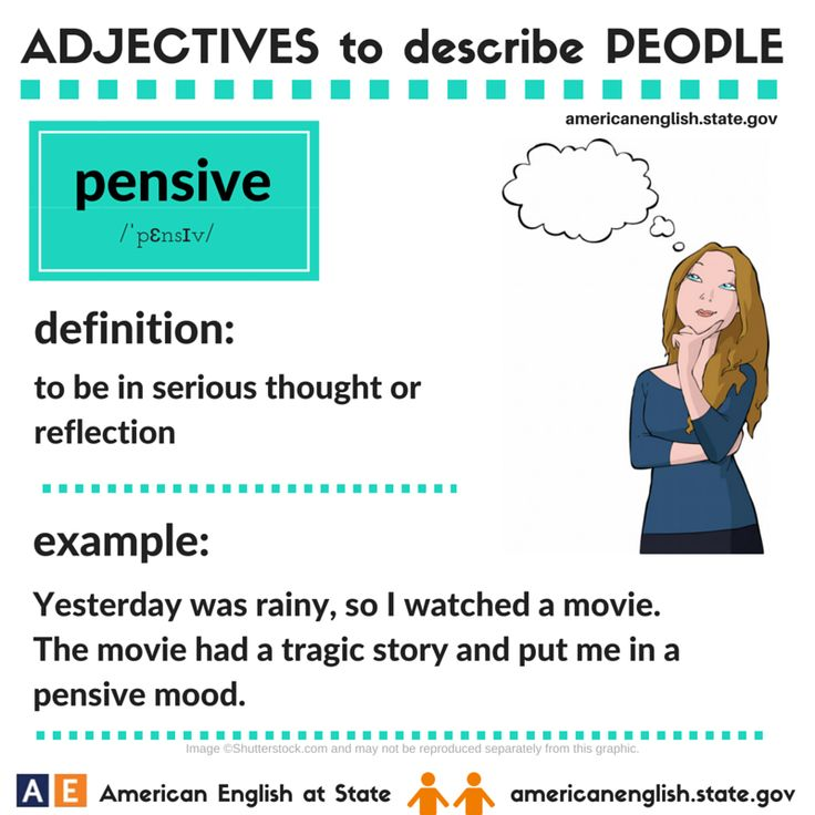 Adjectives to describe people: pensive
